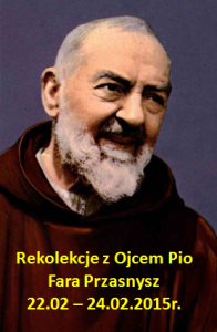 Rekolekcje z Ojcem Pio